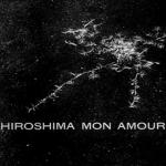 Film Diary: Hiroshima Mon Amour
