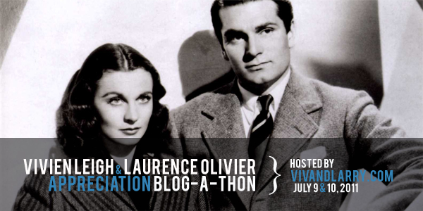 The Vivien Leigh & Laurence Olivier Blog-a-thon
