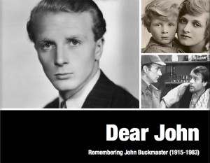 Dear John: Remembering John Buckmaster by Tanguy