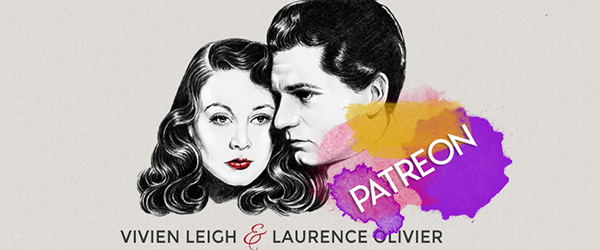 Vivien Leigh and Laurence Olivier Patreon